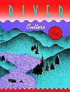 River cutters : teacher's guide River cutters