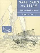 Oars, sails, and steam : a picture book of ships