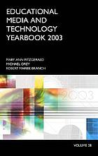 Educational media and technology yearbook. Vol. 28, 2003