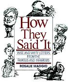 How they said it : wise and witty letters from the famous and infamous