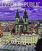 Czech Republic : the crossroads of European cultures