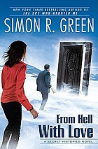 From hell with love : a secret histories novel