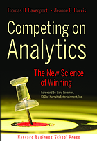 Competing on analytics : the new science of winning
