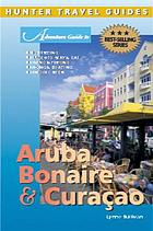 Adventure guide to Aruba, Bonaire & Curaçao