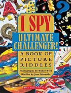 I spy ultimate challenger! : a book of picture riddles