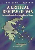 A Critical review of VAN : earthquake prediction from seismic electrical signals