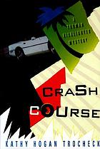 Crash course : a Truman Kicklighter mystery