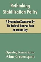 Rethinking stabilization policy : a symposium