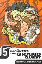 ElfQuest, the grand quest