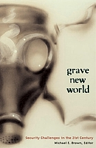 Grave new world : security challenges in the 21st century