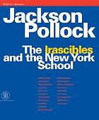 "Pollock's America : Jackson Pollock in Venice ; the ""Irascibles"" and the New York school"