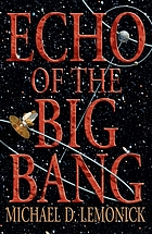Echo of the big bang : with a new epilogue