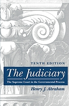 The judiciary : the Supreme Court in the governmental process