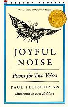 Joyful noise : poems for two voices