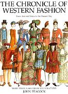 The chronicle of Western fashion : from ancient times to the present day