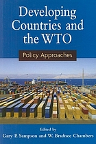 Developing countries and the WTO : policy approaches