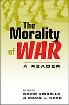 The morality of war : a reader