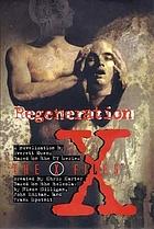 Regeneration : a novelization