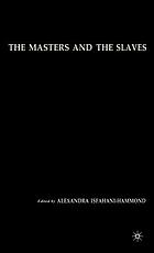 The masters and the slaves plantation relations and mestizaje in American imaginaries