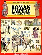 The Roman Empire and the Dark Ages