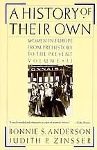 A history of their own : women in Europe from prehistory to the present