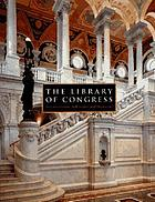 The Library of Congress : the art and architecture of the Thomas Jefferson Building