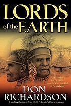 Lords of the earth : an incredible but true story from the stone-age hell of Papua's jungle