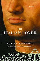 The Italian lover : a novel