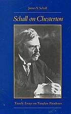 Schall on Chesterton : timely essays on timeless paradoxes