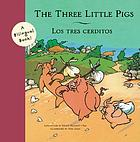 The three little pigs = Los tres cerditos