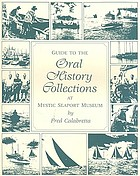 Guide to the oral history collections at Mystic Seaport Museum