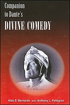Companion to Dante's Divine comedy : a comprehensive guide for the student and general reader
