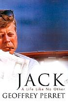 Jack : a life like no other