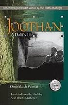 Joothan : a Dalit's life