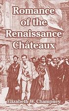 Romance of the renaissance châteaux