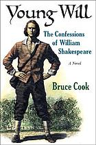 Young Will : the confessions of William Shakespeare : a novel
