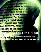 Philosophy in the flesh : the embodied mind and its challenge to Western thought