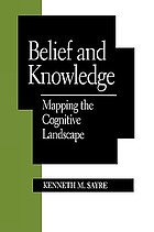 Belief and knowledge : mapping the cognitive landscape