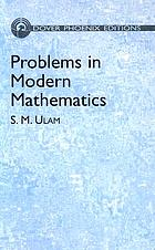 Problems in modern mathematics