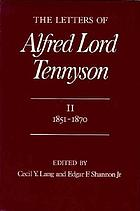 The letters of Alfred Lord Tennyson