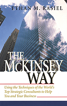 The McKinsey way using the techniques of the world's top strategic consultants to help you and your business