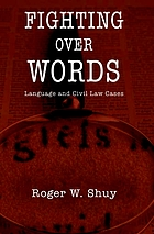 Fighting over words : language and civil law cases