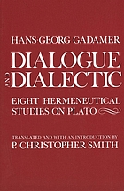 Dialogue and dialectic : eight hermeneutical studies on Plato