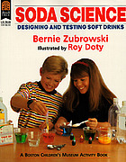 Soda science : designing and testing soft drinks