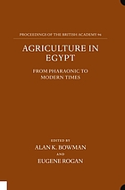 Agriculture in Egypt : from pharaonic to modern times