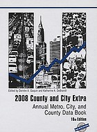 County and city extra, 2008 : annual metro, city, and county data book