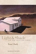 Light & shade : new and selected poems