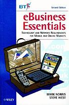 EBusiness essentials technology and network requirements for mobile and online markets