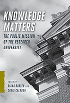 Knowledge matters : the public mission of the research university