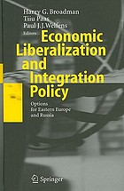 Economic liberalization and integration policy : options for Eastern Europe and Russia